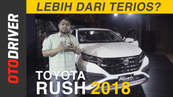 VIDEO: Toyota All New Rush 2018 First Impression Review Indonesia | OtoDriver