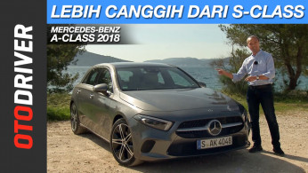 VIDEO: Mercedes-Benz All New A-Class 2018 Review Indonesia | OtoDriver | Supported by GIIAS 2018