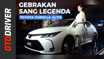 VIDEO: Toyota All New Corolla Altis 2019 | First Impression | OtoDriver
